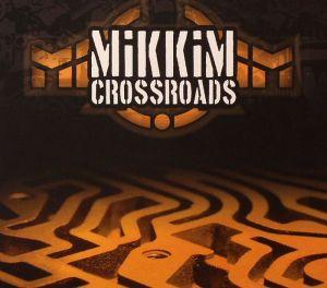 mikkim crossroads